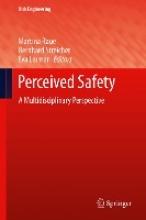 Martina Raue,   Bernhard Streicher,   Eva Lermer Perceived Safety