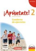 Lützen, Ulrike,   Kolacki, Heike,¡Apúntate! - Ausgabe 2008 - Band 2 - Cuaderno de ejercicios inkl. CD-Extra