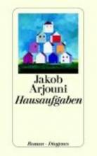 Arjouni, Jakob Hausaufgaben