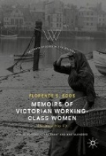 Boos, Florence Memoirs of Victorian Working-Class Women