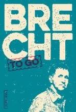 Brecht, Bertolt Brecht to go