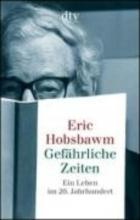 Hobsbawm, Eric Gefhrliche Zeiten