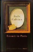 Calvino, Italo Eremit in Paris