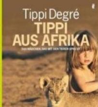 Degre, Tippi Tippi aus Afrika