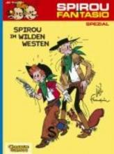 Jijé Spirou Spezial 05. Spirou im Wilden Westen