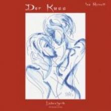 Reinelt, Ina Der Kuss