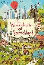 Hoffmann, Brigitte Eine Wimmelreise durch Deutschland