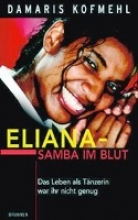 Kofmehl, Damaris Eliana - Samba im Blut
