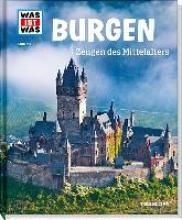 Schaller, Andrea Burgen. Zeugen des Mittelalters