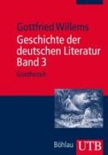 Willems, Gottfried Geschichte der deutschen Literatur Band 3