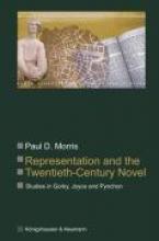 Morris, Paul D. Representation and the Twentieth-Century Novel