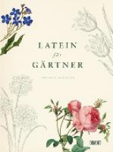 Harrison, Lorraine Latein für Gärtner