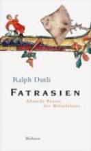 Dutli, Ralph Fatrasien