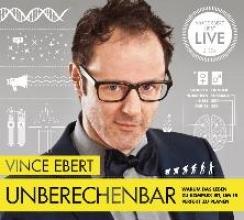 Ebert, Vince Unberechenbar