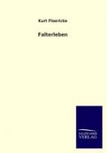 Floericke, Kurt Falterleben