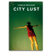Charlie Koolhaas, City Lust
