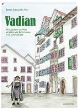 Schawalder Frei, Bettina Vadian