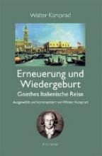 Kamprad, Walter Erneuerung und Wiedergeburt - Goethes Italienische Reise