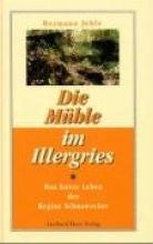 Jehle, Hermann Die Mühle im Illergries