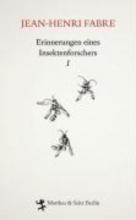 Fabre, Jean-Henri Erinnerungen eines Insektenforschers 01