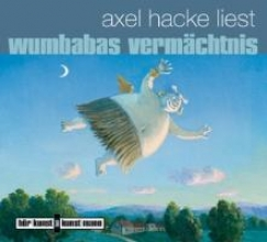 Hacke, Axel Wumbabas Verm?chtnis