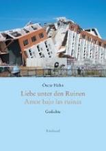 Hahn, Óscar Liebe unter den Ruinen/Amor bajo las ruinas