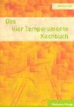 Graf, Emma Das Vier Temperamente Kochbuch