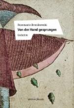 Bronikowski, Rosemarie Von der Hand gesprungen