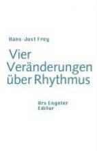 Frey, Hans J Vier Ver?nderungen ?ber Rhythmus