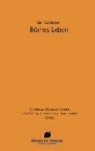 Gutzkows Werke und Briefe. Börnes Leben