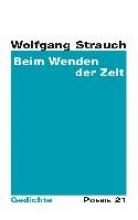Strauch, Wolfgang Beim Wenden der Zeit