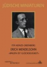 Heinze-Greenberg, Ita Erich Mendelsohn