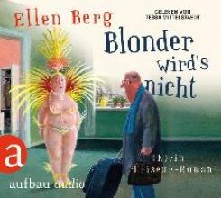 Berg, Ellen Blonder wird`s nicht (MP3-CD)