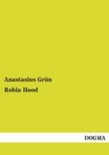 Grün, Anastasius Robin Hood
