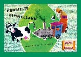 Krüss, James Kamishibai: Henriette Bimmelbahn