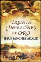 Adalid, Jesus Sanchez 30 doblones de oro 30 Gold Monarchies