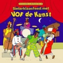 VOF DE KUNST, SINTERKLAASFEEST MET, DEEL 1 (CD)