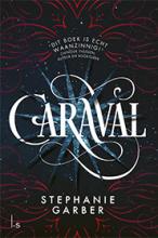 Stephanie Garber , Caraval