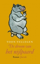 Toon  Tellegen De droom van het nijlpaard
