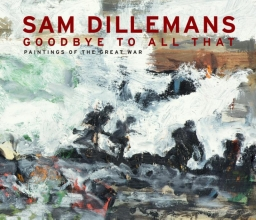 Sam  Dillemans Goodbye to all that