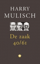 Harry  Mulisch De zaak 40-61