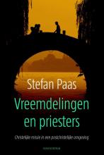 Stefan  Paas Vreemdelingen en priesters