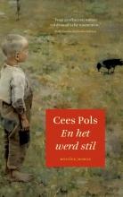 Cees  Pols En het werd stil