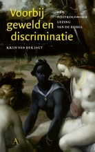 Krijn van der Jagt , Voorbij geweld en discriminatie