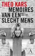 Theo  Kars Memoires van een slecht mens 2 1965-1991