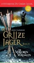 John  Flanagan Verloren verhalen