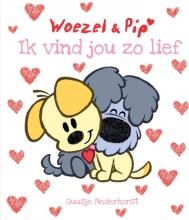 Guusje  Nederhorst Woezel en Pip Ik vind jou zo lief