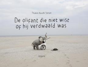 Bart  Eysink Smeets De olifant die niet wist of hij verdwaald was