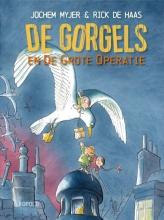 Jochem Myjer , De Gorgels en de grote operatie