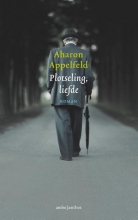 Aharon  Appelfeld Plotseling, liefde